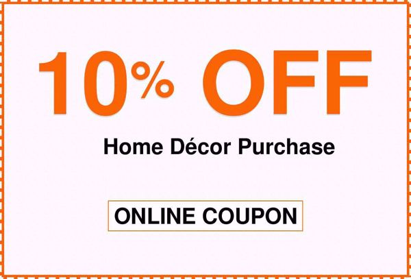 Home Depot 10% Off Home Decor Online Purchase